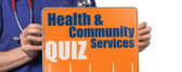 Health & Community Services Induction Quiz
