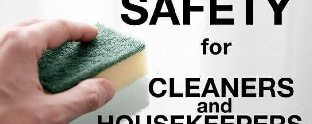 SAFETY for Cleaners and Housekeepers staff