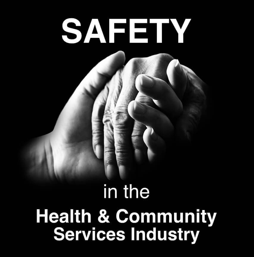 safety in the health and community services industry