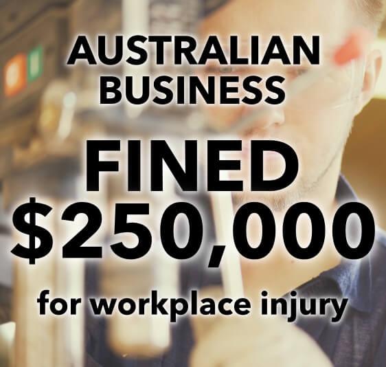 workplace injury australian business fined