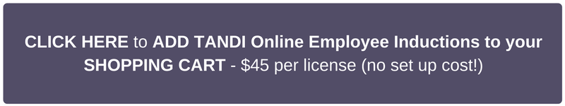 CLICK HERE to ADD TANDI Online Employee Inductions to your SHOPPING CART