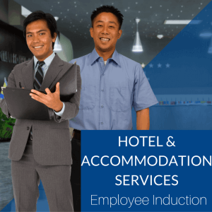 Hotel and Accommodation Services Employee Induction