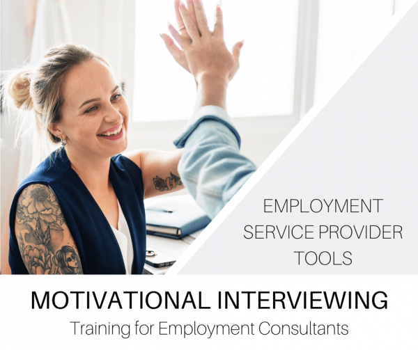 Motivational Interviewing for Employment Consultants